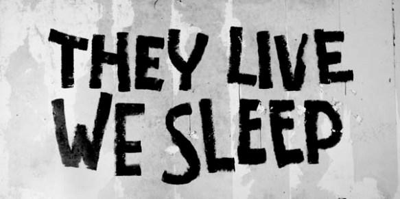 they-live-we-sleep3